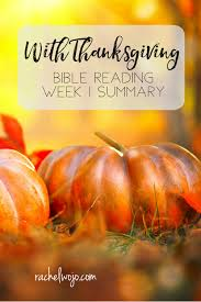 with thanksgiving bible reading summary week 2 rachelwojo
