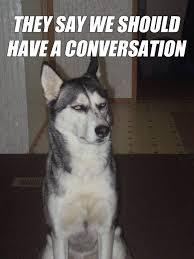 Dog Meme Generator - awesome sarcastic dog meme generator daily funny memes
