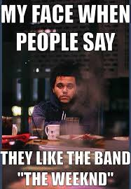 The Weeknd Memes - 9 funny memes with the weeknd hilarioo