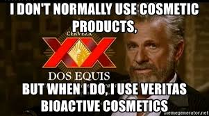 i don t normally use cosmetic products but when i do i use veritas