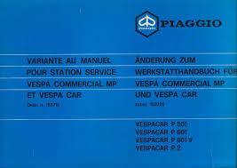 workshop manual piaggio ape mp p501 mod mpr2t p601 mod mpm1t
