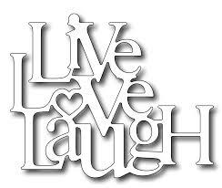 live love laugh frantic ster precision die live love laugh
