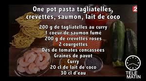 tele matin 2 fr cuisine gourmand one pot pasta tagliatelles 2015 09 15