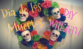 Dia De Los Muertos Halloween Decorations Día De Los Muertos Wreath Diy Décor Youtube