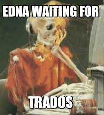Edna Meme - meme creator edna waiting for trados meme generator at