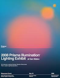 Prisma Lighting 2008 Prisma Illumination Lighting Exhibit Poster A Poster U2026 Flickr