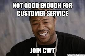 Not Good Enough Meme - good enough for customer service