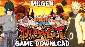 naruto shippuden naruto shippuden ultimate ninja impact mugen youtube