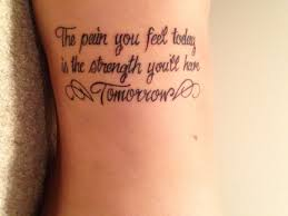 the you today is the strength you ll tomorrow