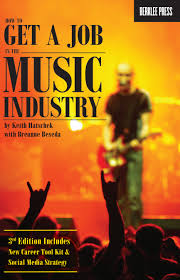 how to get a job in the music industry 3rd edition berklee press