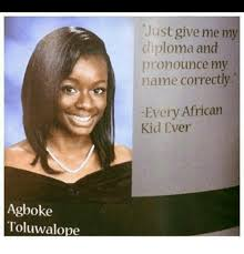 African Kid Memes - agboke toluwalope just give me my diploma and pronounce my name
