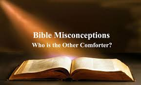 comforter bible verse bible misconceptions who is the other comforter youtube