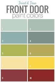 Interior Colors For 2017 Best 25 Front Door Paint Colors Ideas On Pinterest Front Door