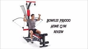 Bowflex 3 1 Bench Bowflex Pr1000 Home Gym Review Youtube