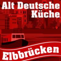 alt deutsche k che alt deutsche küche elbbrücken hamburg billhorner röhrendamm 94