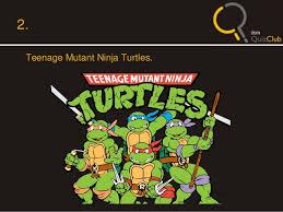 IITM Freshie quiz   prelims with answers SlideShare Teenage Mutant Ninja Turtles