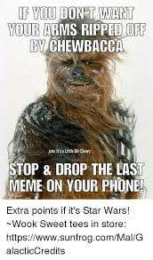Chewbacca Memes - if you dont want your arms ripped off by chewbacca joinit sa