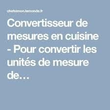 conversion mesure cuisine plus de 25 idées convertisseur de mesure tendance sur