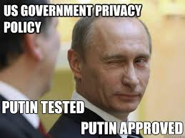 Approved Meme - us government privacy policy putin tested putin approved mr
