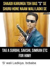 Memes Se - 25 best memes about sakshi sakshi memes