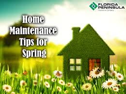 home maintenance tips for spring florida peninsula
