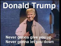 Rick Rolled Meme - trump says never going to give you up in inauguration speech
