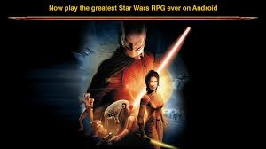 wars knights of the republic android wars kotor now available for android