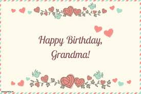 unique birthday grandma birthday cards messages images intended