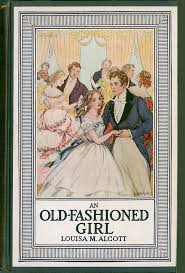 an fashioned thanksgiving louisa may alcott reading louisa may alcott s next best book an fashioned girl