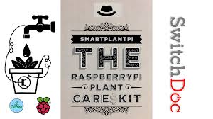 The Smart Garden by Smartplantpi Smart Garden With Your Raspberry Pi Kit By