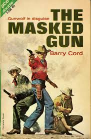 the masked gun by barry cord