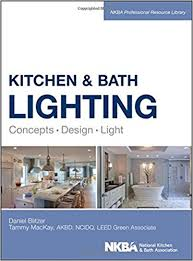 Design Kitchen And Bath by Kitchen And Bath Lighting Concept Design Light Nkba