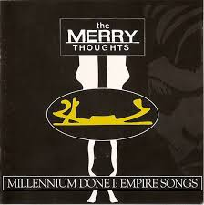 the merry thoughts millenium done i empire songs cd album at