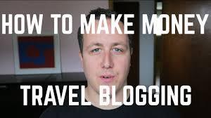 Make Money Meme - how to make money travel blogging youtube
