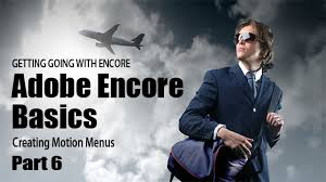 free encore menu templates adobe encore basics 6 creating motion menus adobe encore dvd
