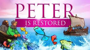 sunday lessons john 21 peter is restored for kids