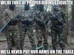 Ira Meme - the ira takes table manners very seriosly by kickassia meme center