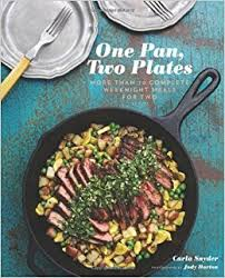 book plates dishes one pan two plates more than 70 complete weeknight meals for two