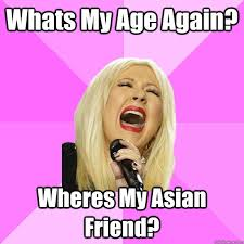 Asian Friend Meme - wrong lyrics christina memes quickmeme