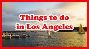things to do in los 5 things to do in los angeles california us travel guide youtube