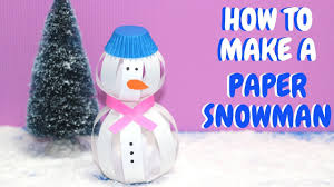 how to make a paper snowman christmas crafts paper ball