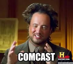 Comcast Meme - image jpg