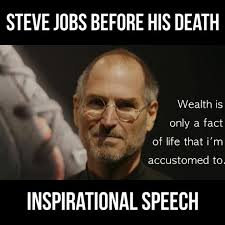 Steve Jobs Meme - an inspirational speech by steve jobs before his death watch or