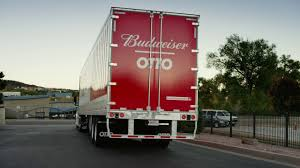 bud light truck driving jobs otto and budweiser first shipment by self driving truck youtube