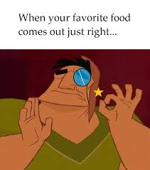 Just Meme - my food is just right meme by spyrogirl91 on deviantart