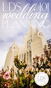 wedding planning 101 lds wedding planning 101 everything you need to get started