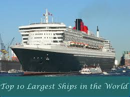 largest ship in the world top 10 largest ships in the world youtube