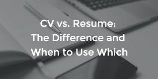 What Is The Difference Between Resume And Cv Cv Vs Resume The Difference And When To Use Which