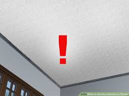 Asbestos Popcorn Ceiling Danger by How To Identify Asbestos In Plaster With Pictures Wikihow