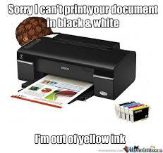 Printer Meme - scumbag printer by sanjilajambenoire meme center